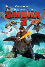 Jak wytresować smoka 2 / How to Train Your Dragon 2 (2014)