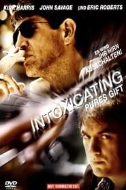Интоксикиращо (2003)