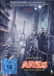Ares – Der letzte seiner Art Stream german