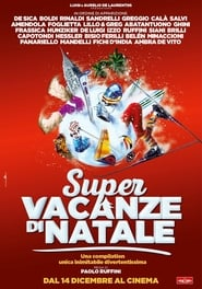 Guarda Super vacanze di Natale Streaming su FilmPerTutti