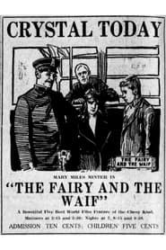 The Fairy and the Waif 1915