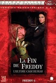 Freddy, Chapitre 6 : La fin de Freddy - L'ultime cauchemar en streaming