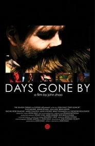 Days Gone By movie