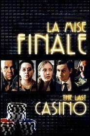 La Mise finale 2004