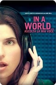 In a World... - Ascolta la mia voce 2013