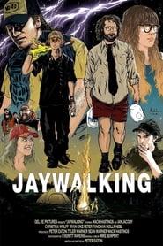 Jaywalking (2018)