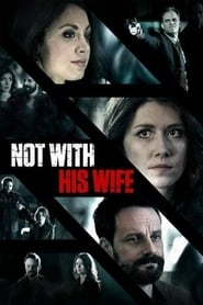 Not With His Wife (2016)