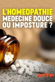 Homöopathie – Sanfte Medizin oder Hokuspokus? (2020)