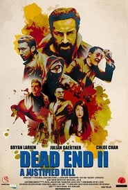 Dead End II: A Justified Kill [2019]
