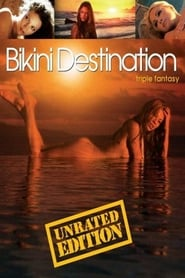 Bikini Destination – Triple Fantasy (2006)