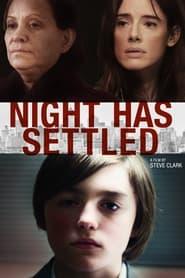 Night Has Settled (2014)