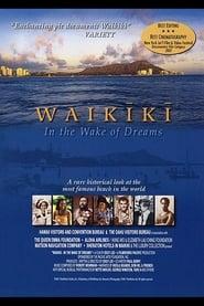 Waikiki: in the Wake of Dreams 2000