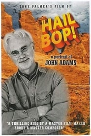 Hail Bop! A Portrait of John Adams movie