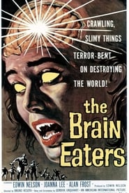 The Brain Eaters - Azwaad Movie Database
