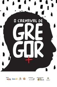O carnaval de Gregor