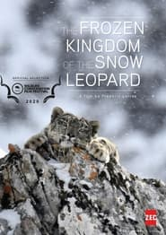 Frozen Kingdom of The Snow Leopard 2020
