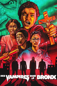 Film Des Vampires dans le Bronx  (Vampires Vs. The Bronx) streaming VF gratuit complet