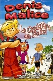 Denis La Malice - La croisière en folie