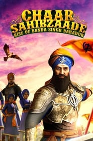Chaar Sahibzaade : Rise of Banda Singh Bahadur (Hindi)