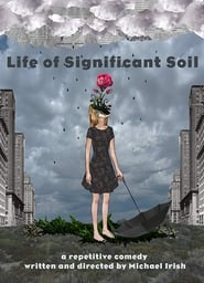 Watch Life of Significant Soil (2016) Fmovies