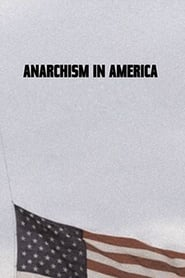Anarchism in America (1983)