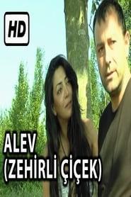 Alev Zehirli Çiçek (1995)