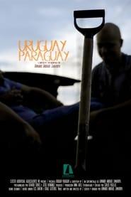 مشاهدة فيلم Uruguay – Paraguay مترجم