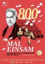 800 Mal Einsam – Ein Tag mit dem Filmemacher Edgar Reitz (2020)