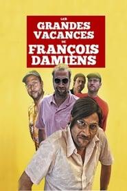 Les grandes vacances de François Damiens