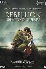 Rebellion - Un atto di guerra 2011