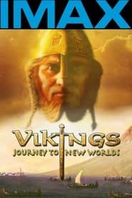 Vikings: Journey to New Worlds (2004)