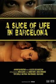 A Slice of Life in Barcelona (2015) Zalukaj Online