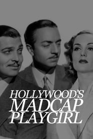 Hollywood's Madcap Playgirl