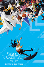 Poster Digimon Adventure Tri. - Chapter 6: Future 2018