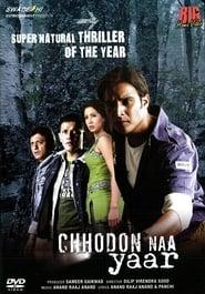 Chhodon Naa Yaar 2007