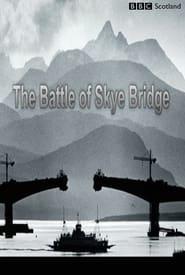 The Battle of Skye Bridge 2019