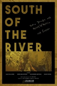 South of the River (2020) Watch Online Free