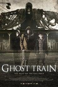 Ghost Train (2013)