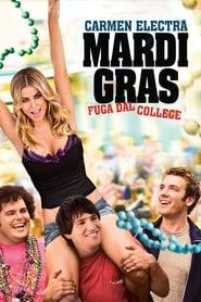 Mardi Gras – Fuga dal college (2011)