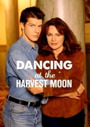 Dancing at the Harvest Moon (2002) poster