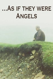 AS IF THEY WERE ANGELS (2021)