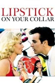 Lipstick on Your Collar 1993