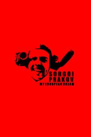 Sorgoï Prakov, my european dream (2013) Online Cały Film Lektor PL