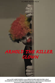 Arnold the Killer Clown 2015