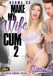 Make My Wife Cum 2 poster