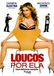 Loucos Por Ela Torrent (2007)