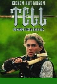 William Tell im Kampf gegen Lord Xax