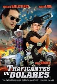 Traficantes de dólares Poster