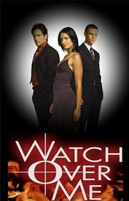 Watch Over Me saison 01 episode 01