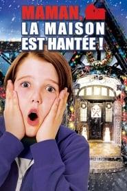 Maman, la maison est hantée ! 2012